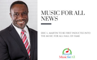 Eric L. Martin to be First Inductee into the Music for All Hall of Fame
